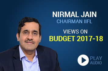 Nirmal Jain's View on Budget 2017