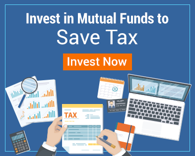 Invest in mutual funds to save tax. Invest Now.